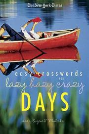 Cover of: The New York Times Easy Crossword Puzzles for Lazy Hazy Crazy Days | New York Times