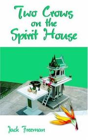 Cover of: Two Crows on the Spirit House | Jack Freeman
