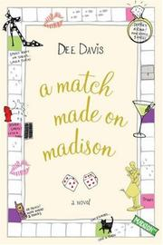 Cover of: A Match Made on Madison | Dee Davis