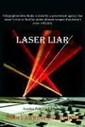 Cover of: Laser Liar | John, Lawrence Ketchum