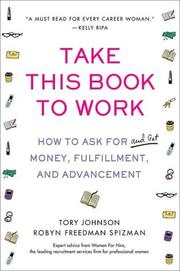 Cover of: Take This Book to Work | Tory Johnson, Robyn Spizman