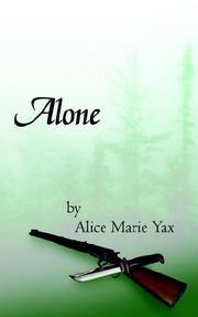 Cover of: Alone | Alice, Marie Yax