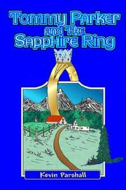 Cover of: Tommy Parker and the Sapphire Ring | Kevin Parshall