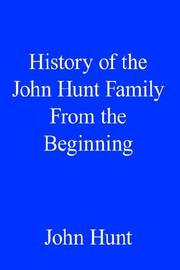 Cover of: History of the John Hunt Family From the Beginning