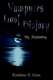 Cover of: Vampyres Lost History | Rainbow S. Gass