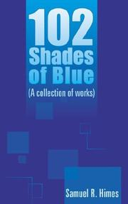 Cover of: 102 Shades of Blue | Samuel R. Himes
