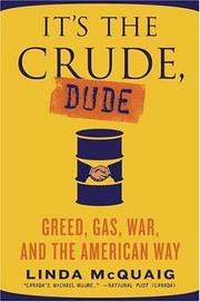 Cover of: It's the Crude, Dude