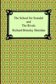 Cover of: The school for scandal and The rivals