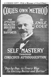 Cover of: Self Mastery Through Conscious Autosuggestion | Emile CoueМЃ