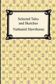 Cover of: Selected Tales and Sketches (The Best Short Stories of Nathaniel Hawthorne)