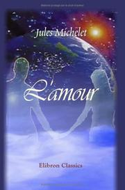 L' amour by Michelet, Jules