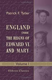 Cover of: England under the Reigns of Edward VI. and Mary