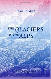 Cover of: The Glaciers Of The Alps