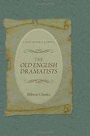 Cover of: The Old English Dramatists | James Russell Lowell