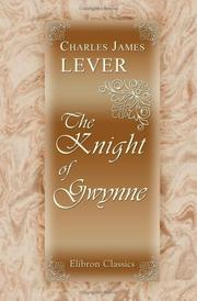 The knight of Gwynne by Charles James Lever