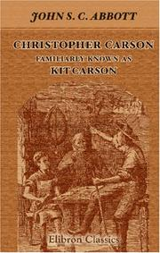 Cover of: Christopher Carson. Familiarly Known as Kit Carson