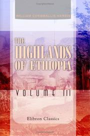 Cover of: The Highlands of æthiopia | William Cornwallis Harris