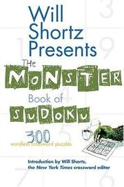 Will Shortz Presents The Monster Book of Sudoku by Will Shortz