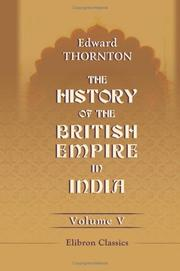Cover of: The History of the British Empire in India | Edward Thornton