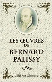 Cover of: Les Oeuvres de Bernard Palissy