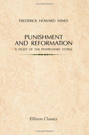 Punishment and reformation by Frederick Howard Wines