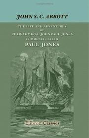 Cover of: The Life and Adventures of Rear-Admiral John Paul Jones, Commonly Called Paul Jones: Series