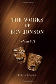 Cover of: The Works of Ben Jonson