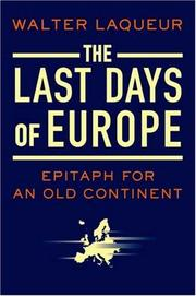 Cover of: The Last Days of Europe: Epitaph for an Old Continent