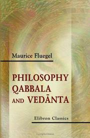 Cover of: Philosophy, Qabbala and Vedanta | Maurice Fluegel