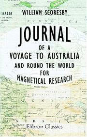Cover of: Journal of a Voyage to Australia and round the World, for Magnetical Research