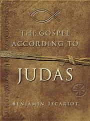 Cover of: The Gospel According to Judas by Benjamin Iscariot