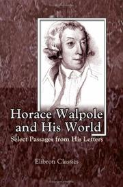 Horace Walpole and his world by Horace Walpole