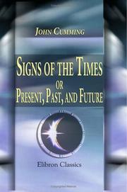 Cover of: Signs of the Times; or, Present, Past, and Future