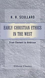 Cover of: Early Christian Ethics in the West | H. H. Scullard