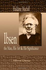 Cover of: Ibsen, the man, his art & his significance