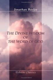 Cover of: The Divine Wisdom of the Word of God