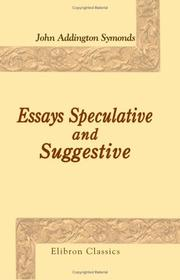 Cover of: Essays Speculative And Suggestive