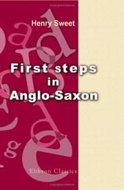 Cover of: First Steps in Anglo-Saxon | Sweet, Henry