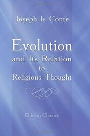 Cover of: Evolution and Its Relation to Religious Thought | Joseph Le Conte