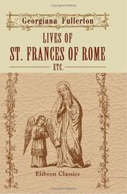 Cover of: Lives of St. Frances of Rome, etc