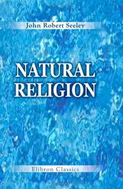 Cover of: Natural Religion | John Robert Seeley