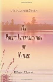 Cover of: On Poetic Interpretation of Nature | John Campbell Shairp