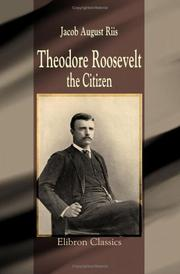 Cover of: Theodore Roosevelt, the Citizen