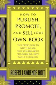 Cover of: How to Publish, Promote, & Sell Your Own Book
