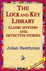 Cover of: The Lock And Key Library Classic Mystrey And Detective Stories