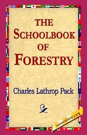 Cover of: The Schoolbook of Forestry | Charles Lathrop Pack