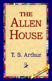 Cover of: The Allen House | Arthur, T. S.