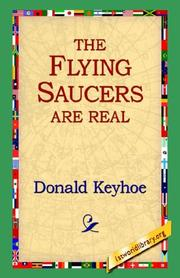Cover of: The Flying Saucers Are Real | Donald Keyhoe