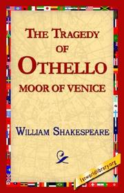 Cover of: The Tragedy of Othello, Moor of Venice | William Shakespeare