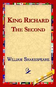 Cover of: King Richard the Second by William Shakespeare